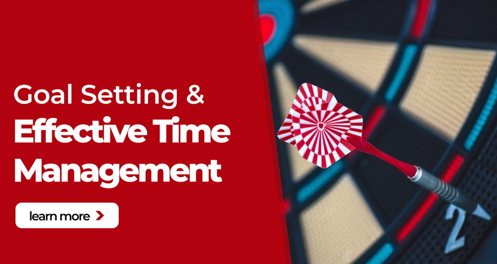Goal Setting & Effective Time Management